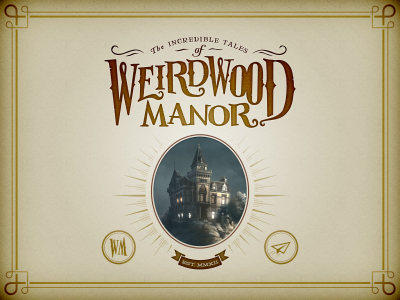 Take your kids on an amazing journey to Weirdwood Manor