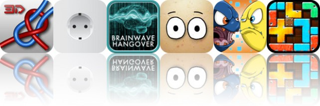 Today's Apps Gone Free: Knots 3D, Plugs of the World, BrainWave Hangover Relief and More